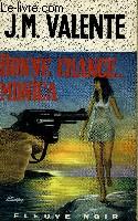 BONNE CHANCE, MONICA