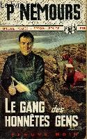 LE GANG DES HONNETES GENS