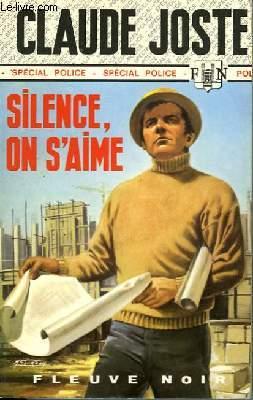 SILENCE, ON S'AIME