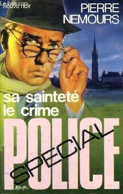 SA SAINTETE LE CRIME
