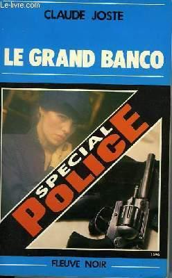 LE GRAND BANCO