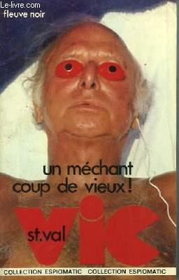 UN MEHCNAT COUP DE VIEUX!