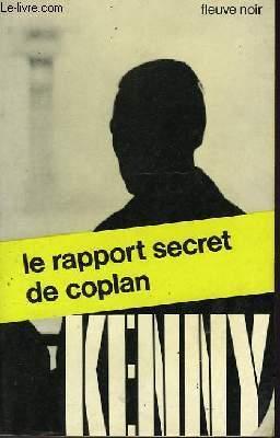 LE RAPPORT SECRET DE COPLAN