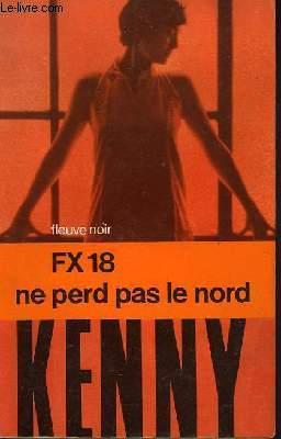 FX-18  NE PERD PAS LE NORD