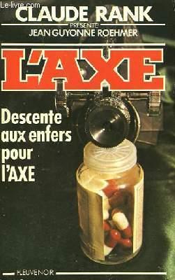 DESCENTE AUX ENFERS POUR L'AXE