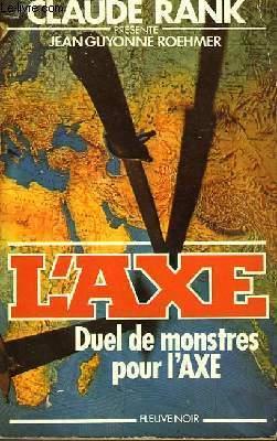 DUEL DE MONSTRES POUR L'AXE