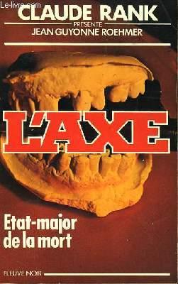 ETAT-MAJOR DE LA MORT CONTRE L'AXE