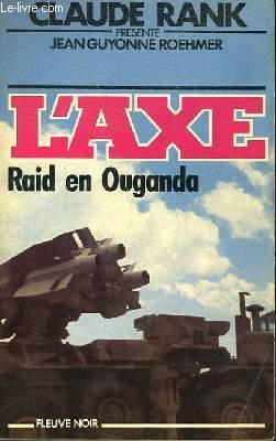 RAID EN OUGANDA