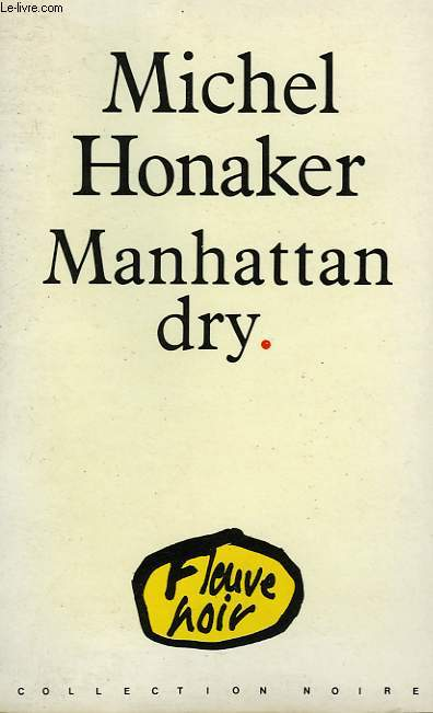 MANHATTAN DRY.