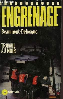 TRAVAIL AU NOIR
