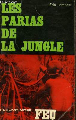 LES PARIAS DE LA JUNGLE