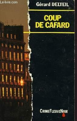 COUP DE CAFARD