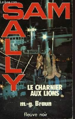 LE CHARNIER AUX LIONS