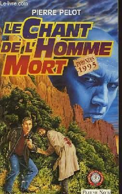 LE CHANT DE L'HOMME MORT - UNE AVENTURE DE MATTHIEU GARDEN