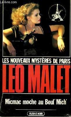 MICMAC MOCHE AU BOUL' MICH' - LES NOUVEAUX MYSTERES DE PARIS