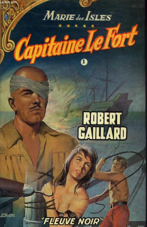 MARIE DES ISLES V - CAPITAINE LE FORT - TOME I