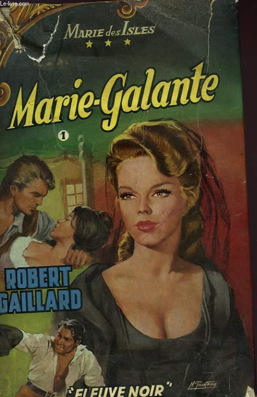MARIE DES ISLES III - MARIE GALANTE - TOME I
