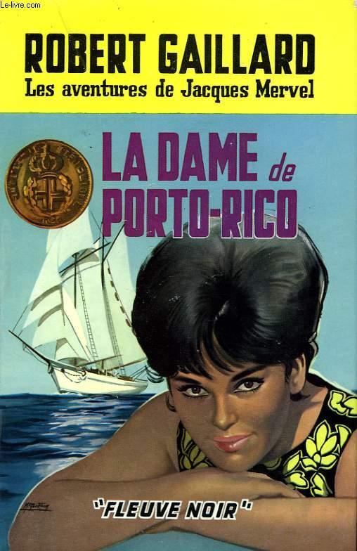 LA DAME DE PORTO-RICO