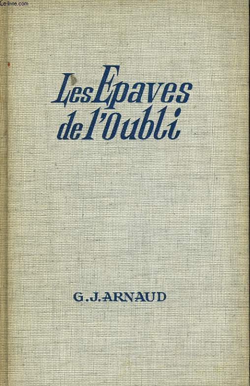 LES EPAVES DE L'OUBLI