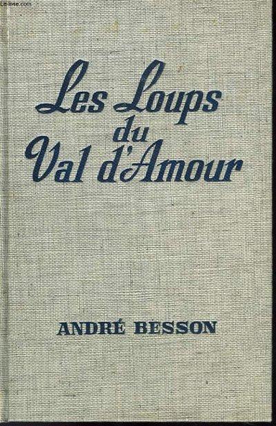 LES LOUPS DU VAL D'AMOUR