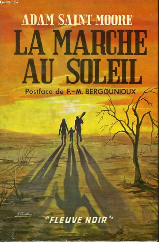 LA MARCHE AU SOLEIL