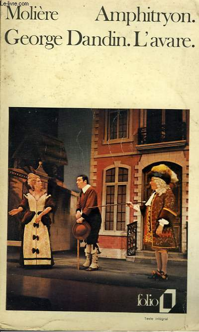 AMPHITRYON GEORGE DANDIN L'AVARE