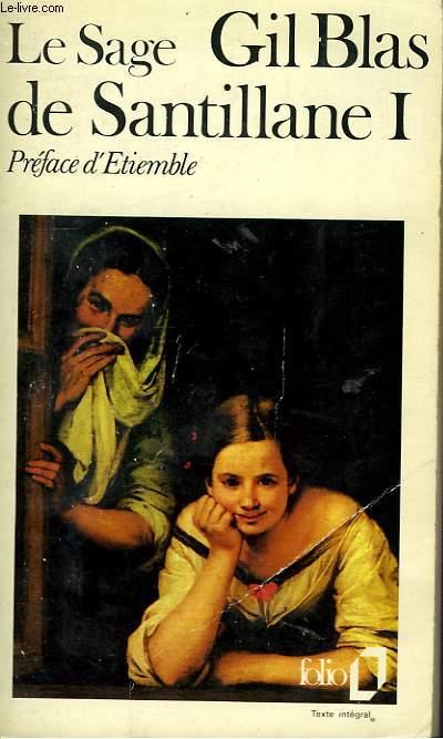 HISTOIRE DE GIL BLAS DE SANTILLANE - I