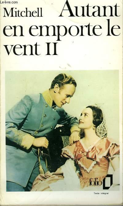 AUTANT EN EMPORTE LE VENT - TOME II