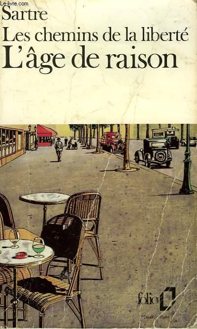 LES CHEMINS DE LA LIBERTE - I - L'AGE DE LA RAISON