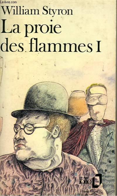 LA PROIE DES FLAMMES - I