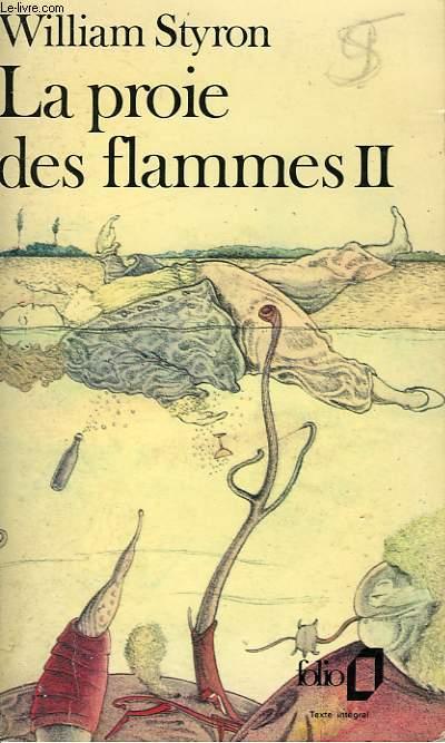 LA PROIE DES FLAMMES - II