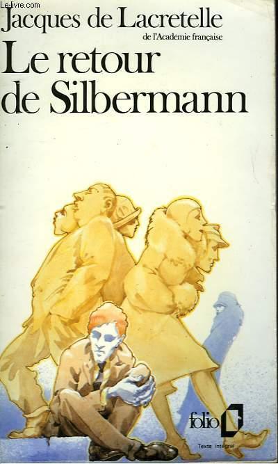 LE RETOUR DE SILBERMANN