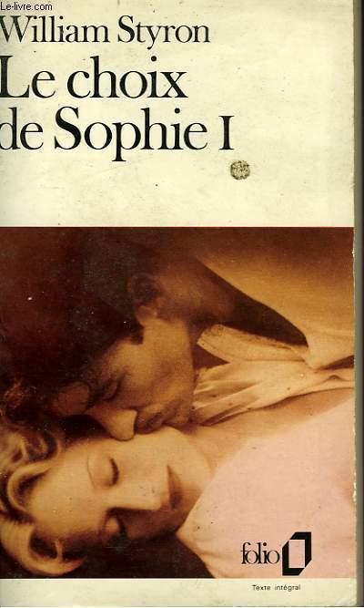 LE CHOIX DE SOPHIE - I