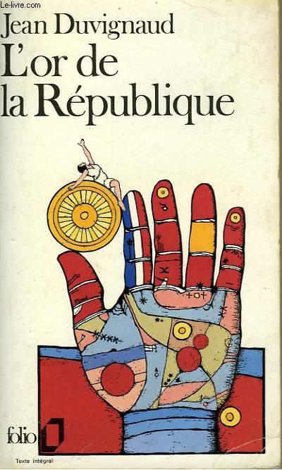 L'OR DE LA REPUBLIQUE