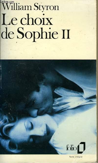 LE CHOIX DE SOPHIE - II