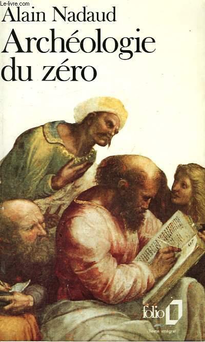 ARCHEOLOGIE DU ZERO