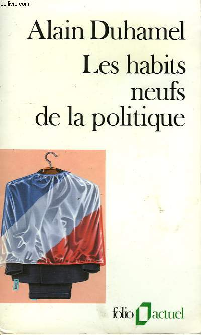 LES HABITS NEUF DE LA POLITIQUE