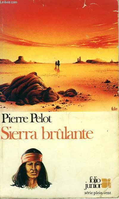 SIERRA BRULANTE