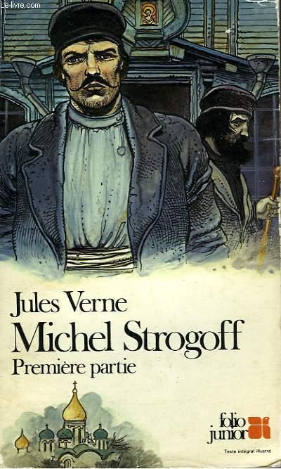 MICHEL STROGOFF - PREMIERE PARTIE