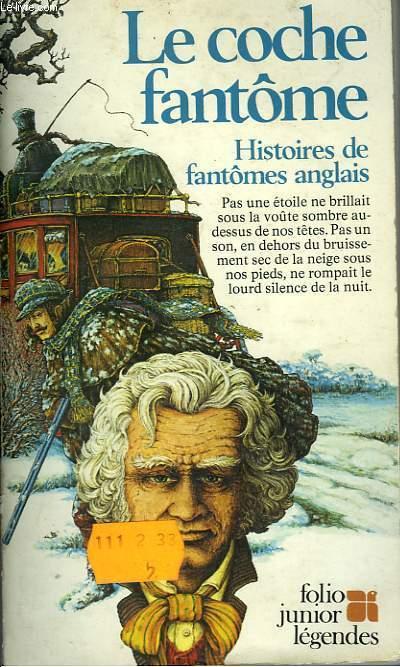 LA COCHE FANTOME - HISTOIRE DE FANTOMES ANGLAIS