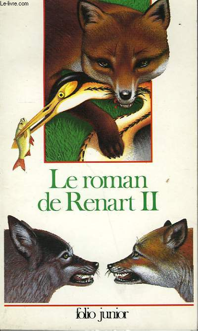 LE ROMAN DE RENART - DEUXIEME PARTIE