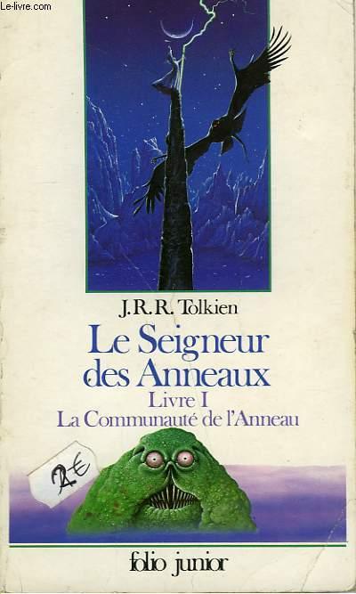 LE SEIGNEUR DES ANNEAUX - LIVRE I - LA COMMUNAUTE DE L'ANNEAU