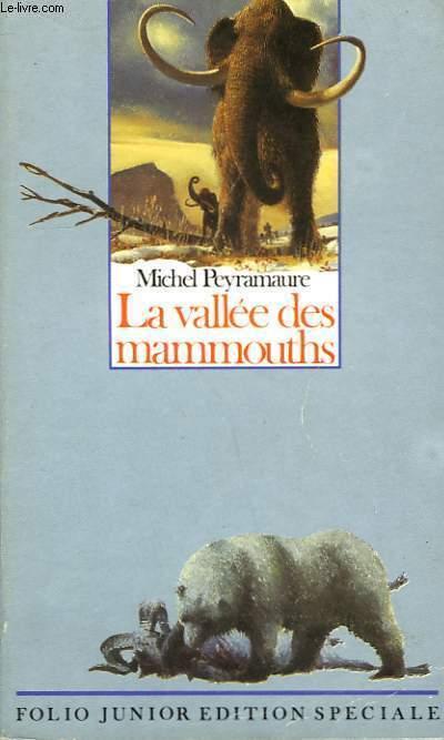 LA VALLEE DES MAMMOUTHS
