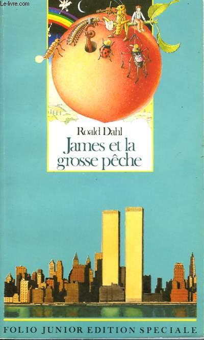 JAMES ET LA GROSSE PECHE