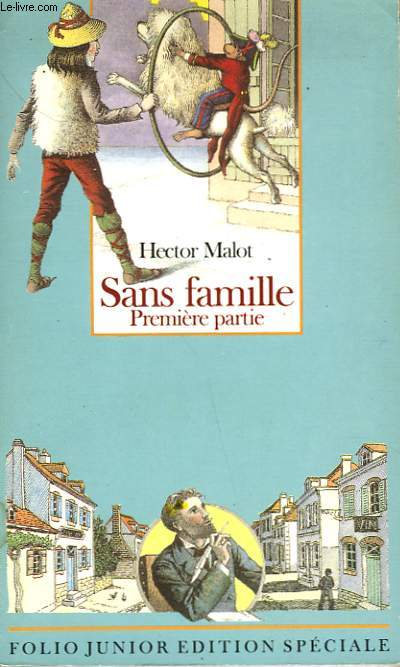 SANS FAMILLE - PREMIERE PARTIE
