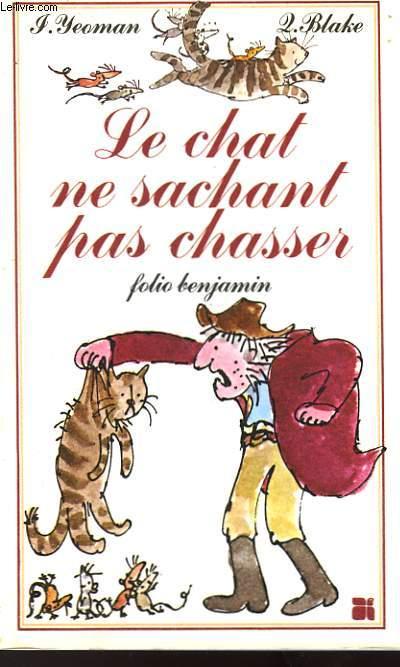 LE CHAT NE SACHANT PAS CHASSSER