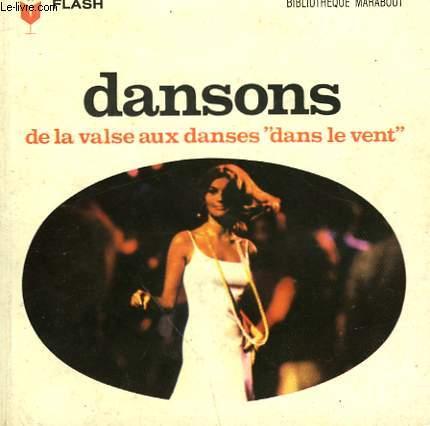 DANSONS - DE LA VALSE AUX DANSES DANS LE VENT
