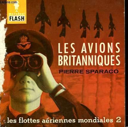 LES FLOTTES AERIENNE MONDIALES 2 - LES AVIONS BRITANIQUES