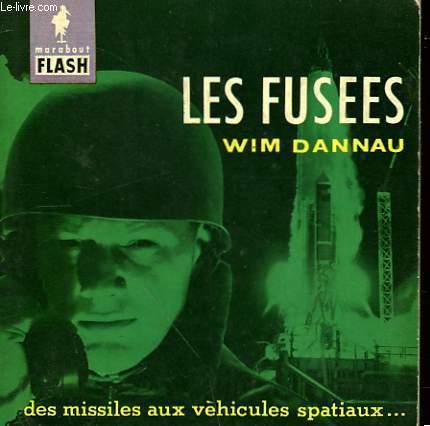 DES MISSILES AUX VEHICULES SPATIAUX... LES FUSEES