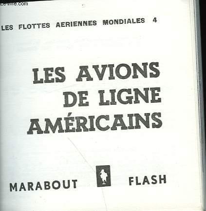 LES FLOTTES AERIENNES MONDIALES 4 - LES AVIONS DE LIGNE AMERICAINS